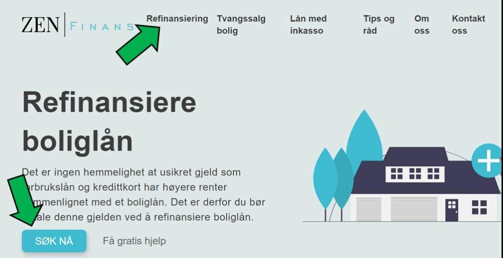 Bildet viser nettsiden til Zen Finans for å refinansiere boliglån med to grønne piler ved overskriften Refinansiering og ved Søk Nå knappen
