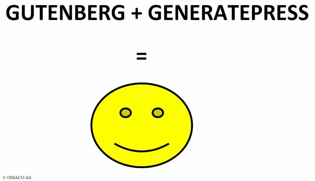 Bildet viser teksten Gutenberg + GeneratePress er lik et stort gul smilefjes